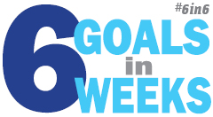 6goalsin6weeks #6in6